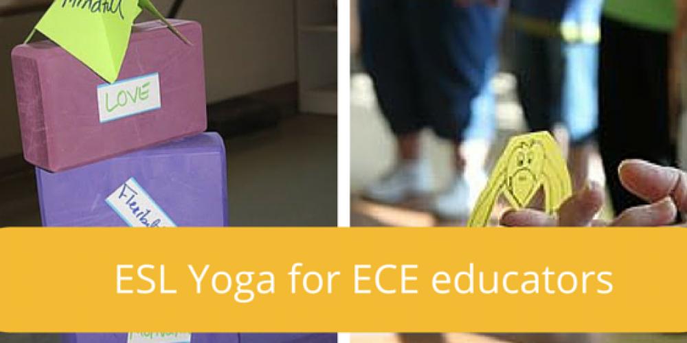 ESL Yoga for ECE educators